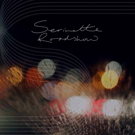 Serinette - Roadshow - artwork