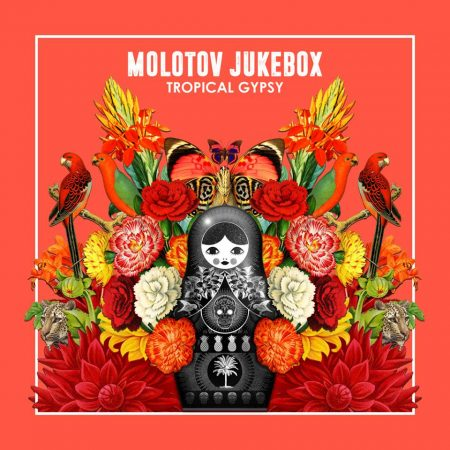Molotov Jukebox - Tropical Gypsy - artwork